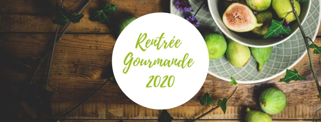 Rentrée Gourmande 2020