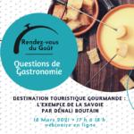 Rendez-vous du Goût - Questions de Gastronomie : Destination touristique gourmande