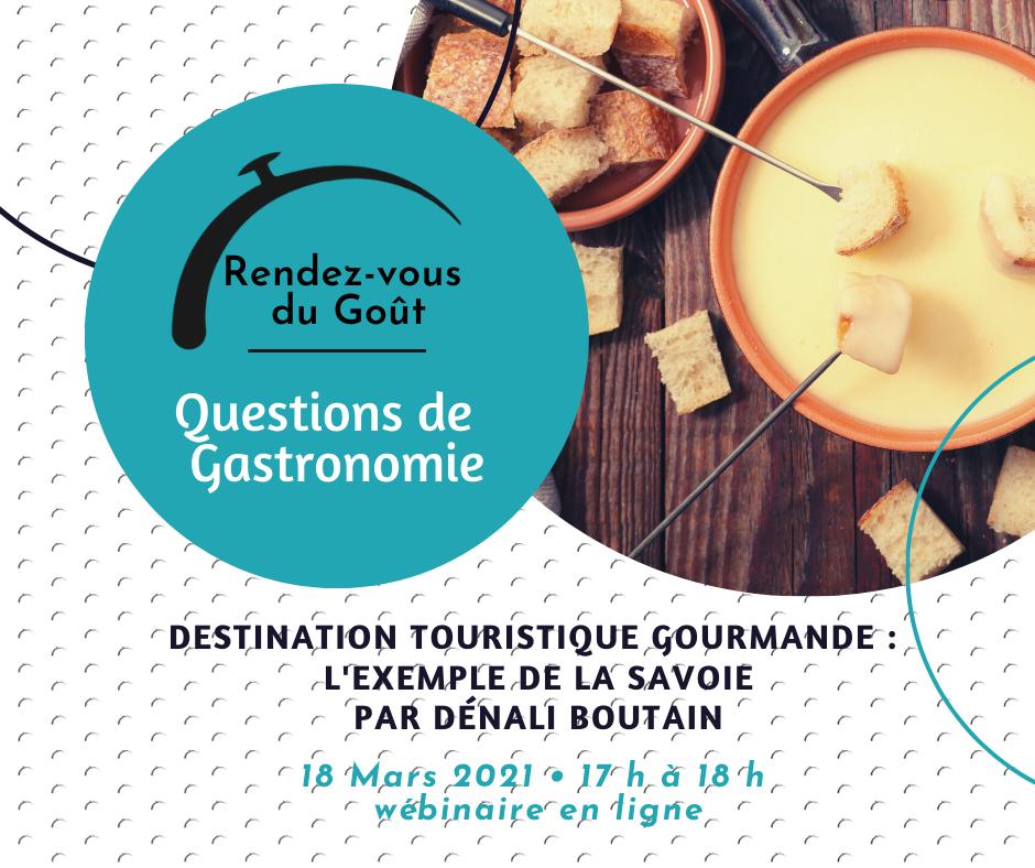 Rendez-vous du Goût – Questions de Gastronomie : Destination Touristique Gourmande