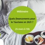 wébinaire financement pour le tourisme 2021