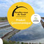 Rendez-vous du Goût - Produit Gastronomique - Sel de Guérande